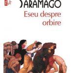 Eseu despre orbire – Jose Saramago